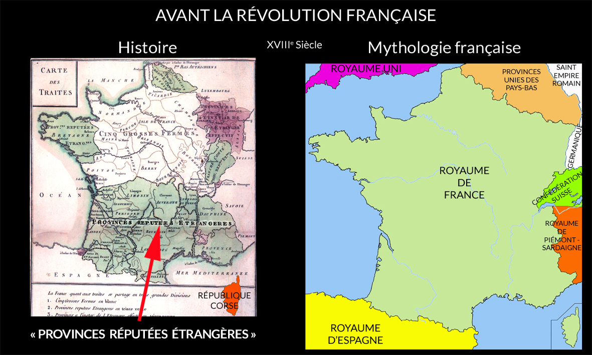 Avant la révolution française. Carte des traités. Cinq grosses fermes. Provinces réputées étrangères.